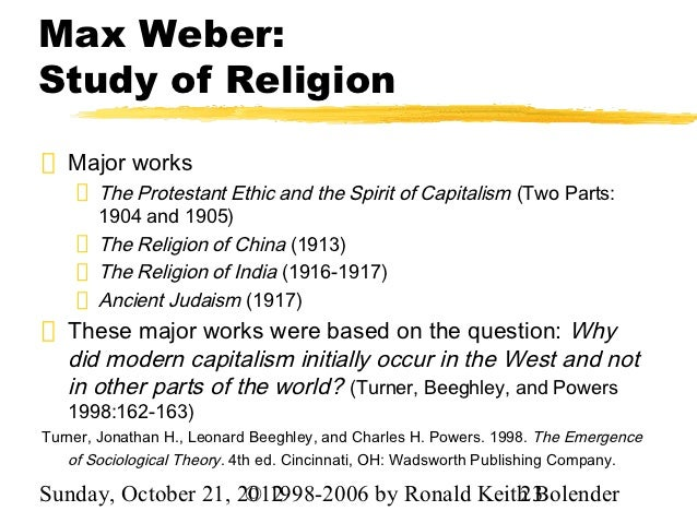 essay in sociology by max weber Max weber on religion max weber,  sociology of religion, weber focuses on three different religious  an outline of english education system education essay.