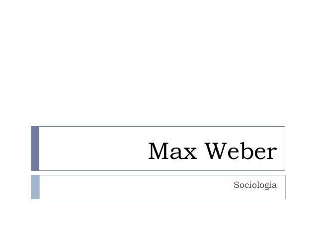 Max WeberSociologia