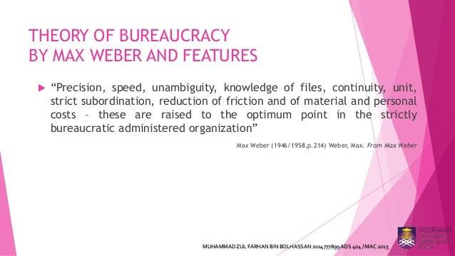 max weber s theory of bureaucracy and its criticism muhammadzul farhan bin bolhassan 2014777899ads 404 mac 2015 7 theory of bureaucracy by max weber