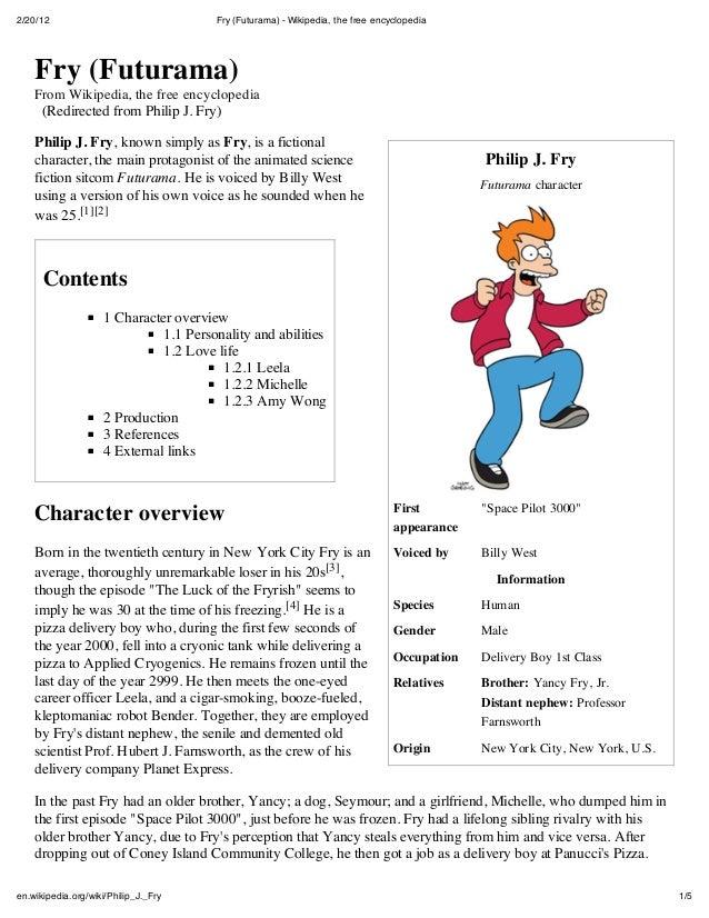2/20/12 Fry (Futurama) - Wikipedia, the free encyclopedia1/5en.wikipedia.org/wiki/Philip_J._FryPhilip J. FryFuturama chara...