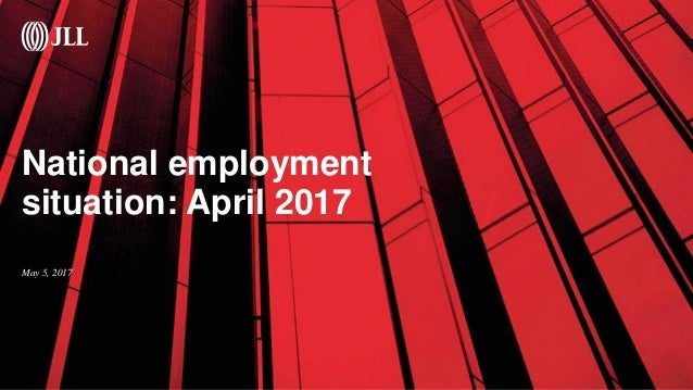 National employment situation: April 2017 May 5, 2017