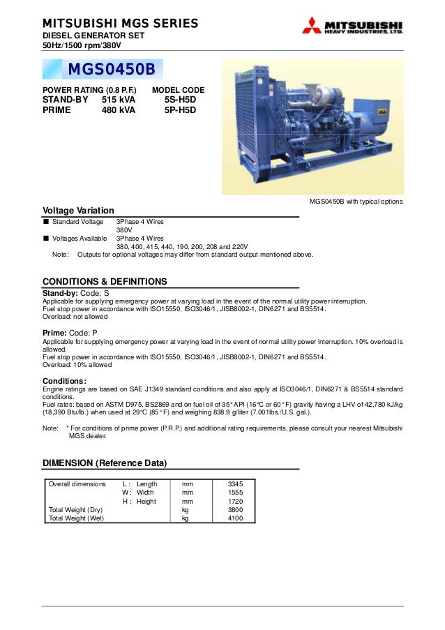 MITSUBISHI MGS SERIESDIESEL GENERATOR SET50Hz/1500 rpm/380V        MGS0450BPOWER RATING (0.8 P.F.)              MODEL CODE...