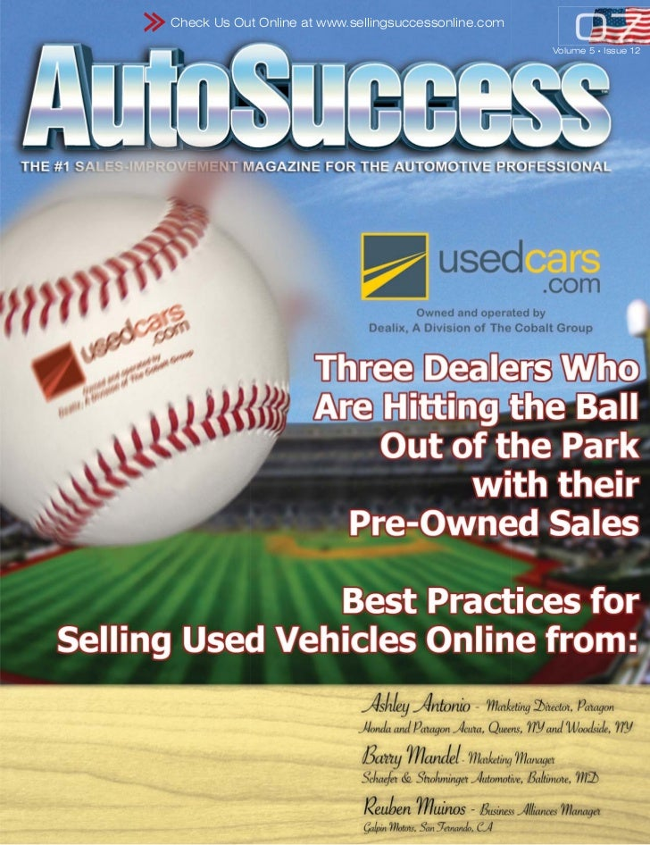Check Us Out Online at www.sellingsuccessonline.com                                                      Volume 5   •   Is...