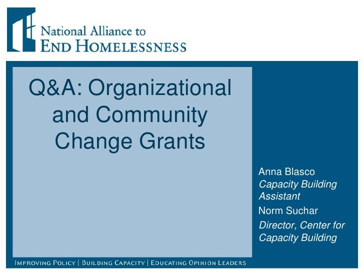 Q&A: Organizational and Community  Change Grants                      Anna Blasco                      Capacity Building  ...