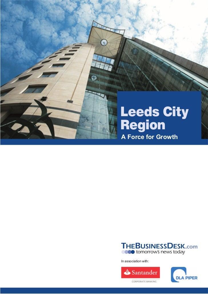 Leeds CityRegionA Force for GrowthIn association with: