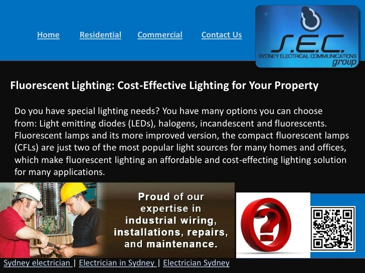 Home        Residential     Commercial        Contact Us Fluorescent Lighting: Cost-Effective Lighting for Your Property  ...