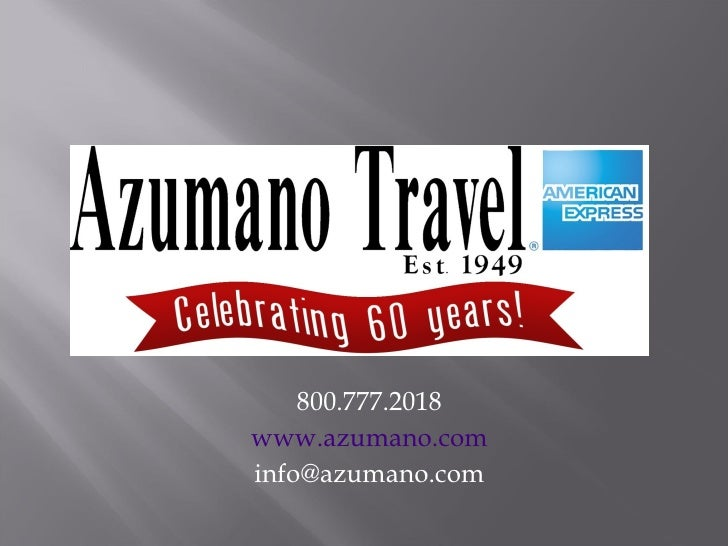 800.777.2018 www.azumano.com [email_address]
