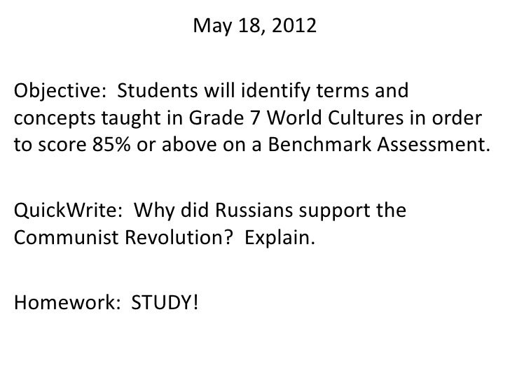 May 18, 2012Objective: Students will identify terms andconcepts taught in Grade 7 World Cultures in orderto score 85% or a...