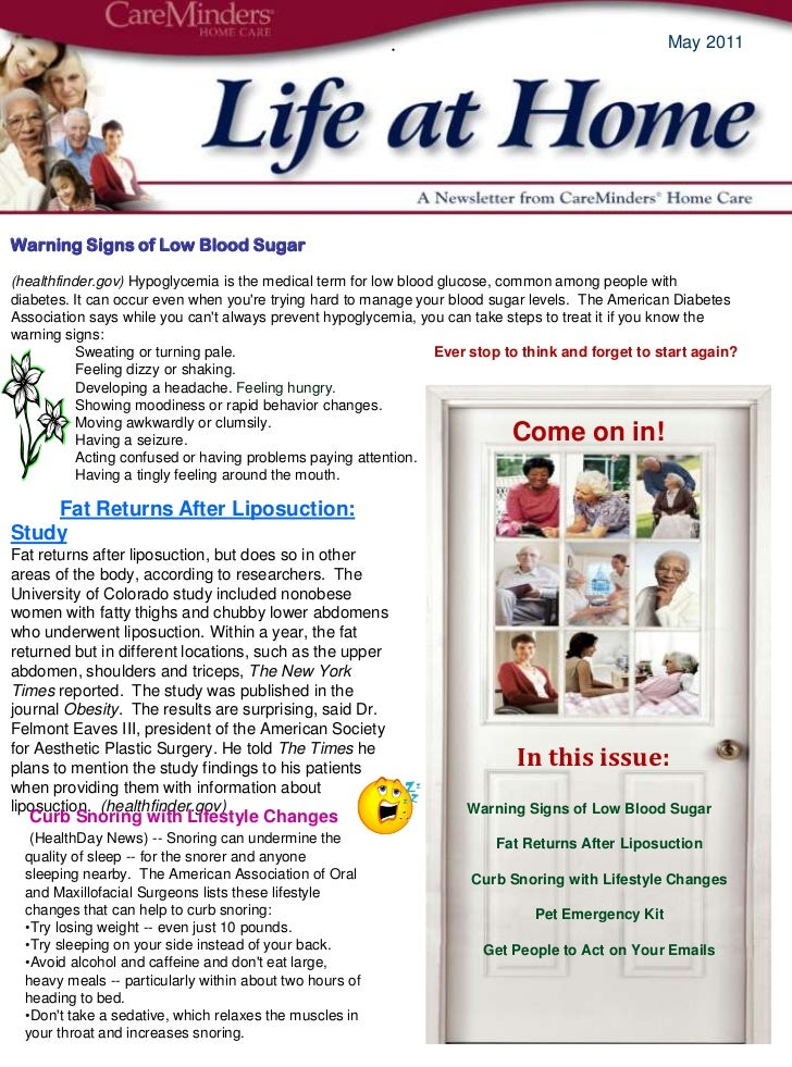 . <br />In this issue:<br />May 2011<br />Warning Signs of Low Blood Sugar(healthfinder.gov) Hypoglycemia is the medical t...