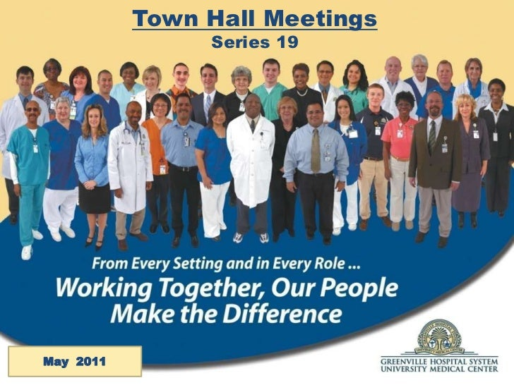 Town Hall Meetings<br />Series 19<br />May  2011<br />