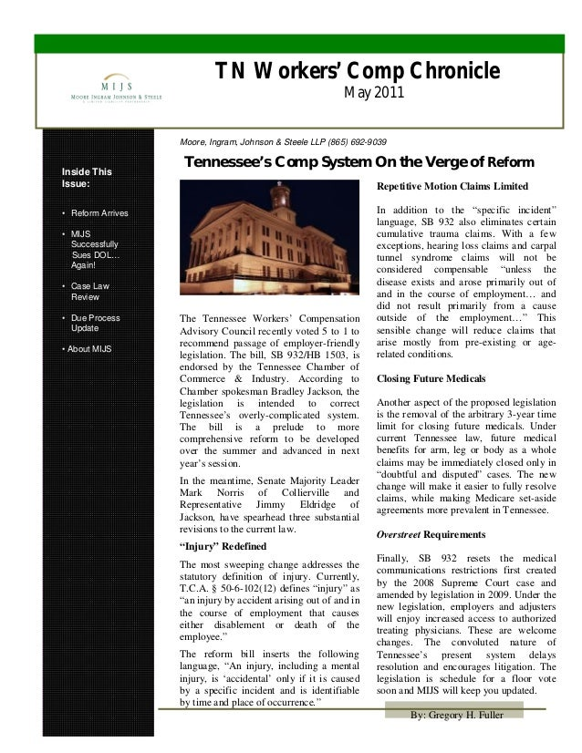 TN Workers' Comp Chronicle May 2011 Inside This Issue: • Reform Arrives • MIJS Successfully Sues DOL… Again! • Case Law Re...