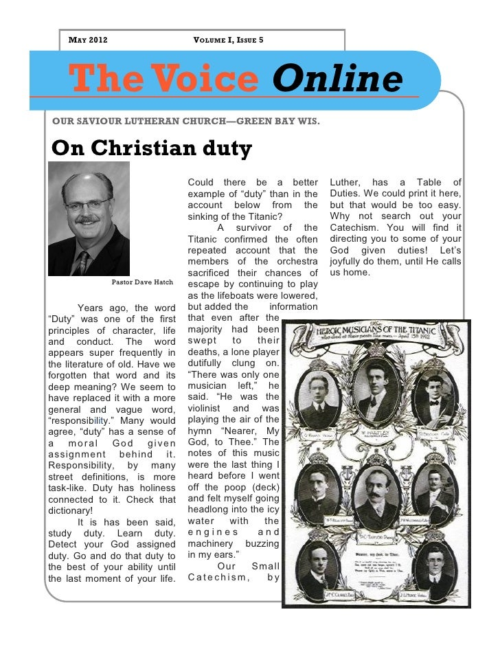 MAY 2012                        VOLUME I, ISSUE 5    The Voice OnlineOUR SAVIOUR LUTHERAN CHURCH—GREEN BAY WIS.On Christia...
