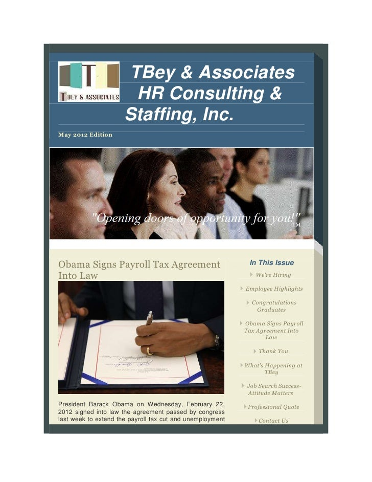 TBey & Associates                       HR Consulting &                      Staffing, Inc.May 2012 EditionObama Signs Pay...