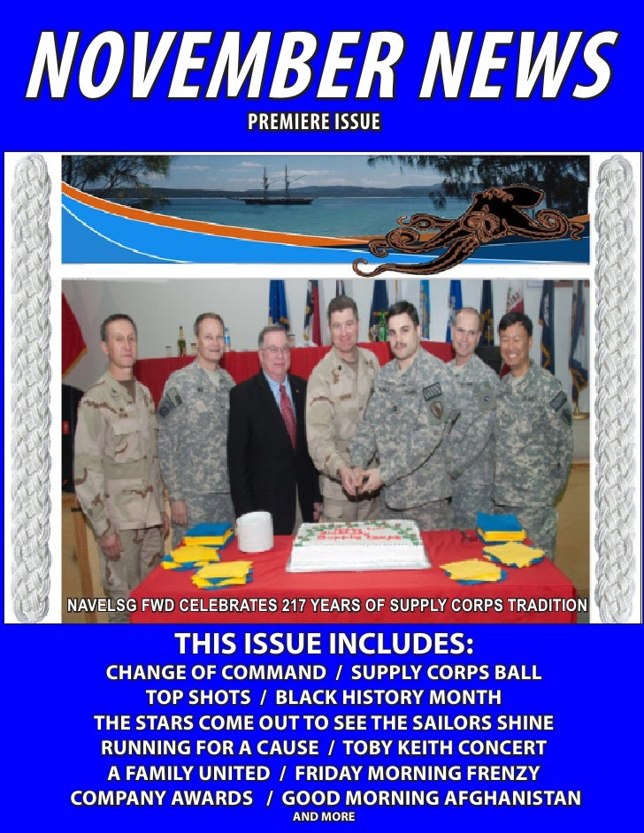 NOVEMBER NEWS        PREMIERE ISSUE NAVELSG FWD CELEBRATES 217 YEARS OF SUPPLY CORPS TRADITION            THIS ISSUE INCLU...