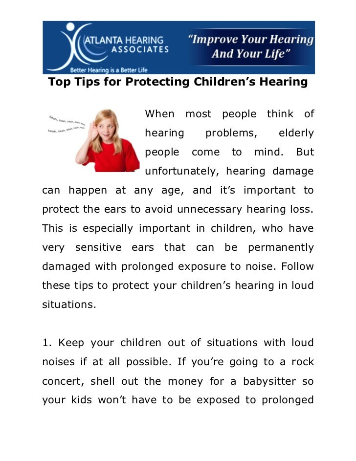 Top Tips for Protecting Children's Hearing                    When      most   people   think    of                    hea...