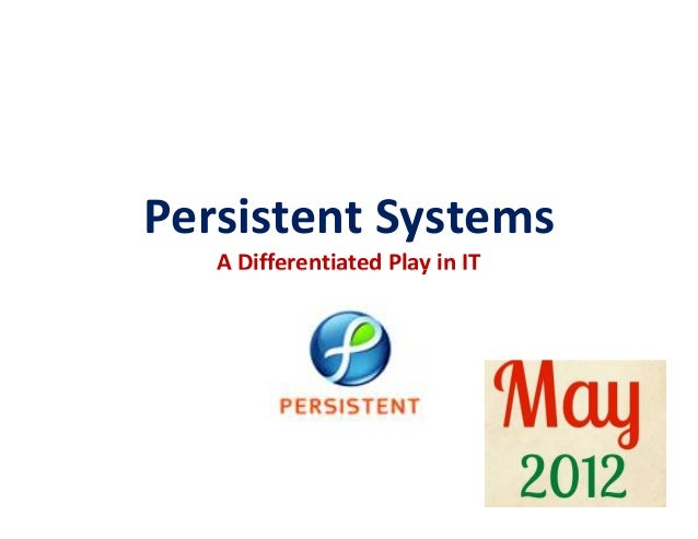 Persistent Systems   A Differentiated Play in IT