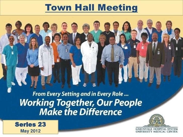 Town Hall MeetingSeries 23 May 2012
