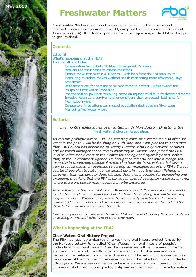 Freshwater MattersEditorialThis month's editorial has been written by Dr Mike Dobson, Director of theFreshwater Biological...