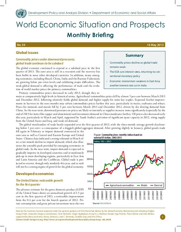 Global issues Commodity prices under downward pressures; global trade continues to be subdued The global economy continued...