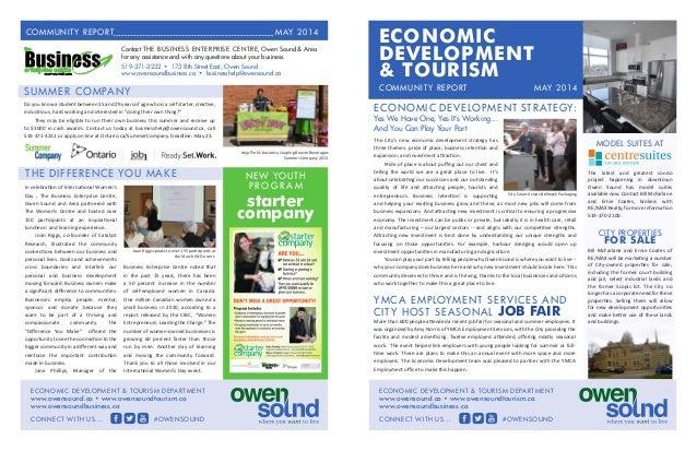 MAY 2014MAY 2014COMMUNITY REPORT ECONOMIC DEVELOPMENT & TOURISM DEPARTMENT www.owensound.ca • www.owensoundtourism.ca www....