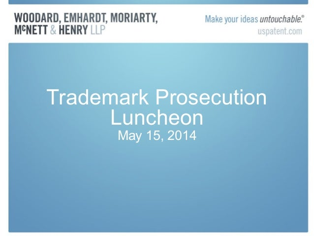 Trademark Prosecution Luncheon May 15, 2014
