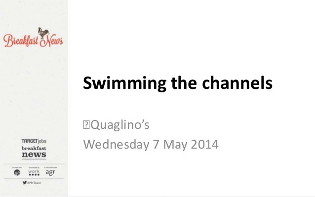 Quaglino's Wednesday 7 May 2014 Swimming the channels