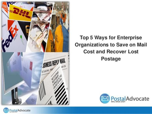 Top 5 Ways for Enterprise Organizations to Save on Mail Cost and Recover Lost Postage