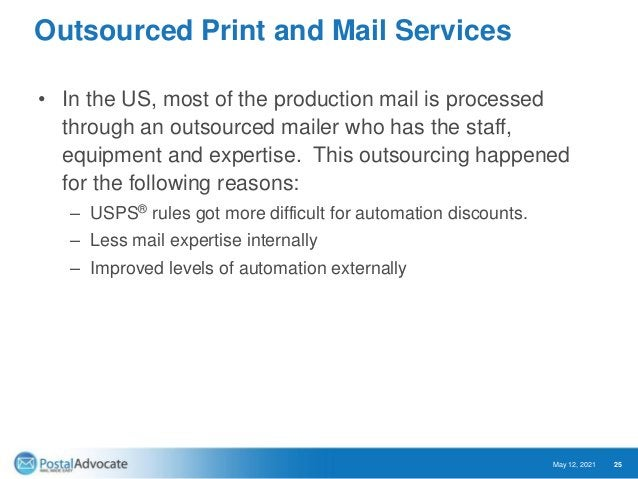 Key Challenges with Outsourced Print and Mail Services 1) Lack of visibility 2) Variability in the rates paid for service ...