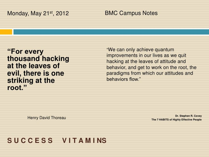 """Monday, May 21st, 2012               BMC Campus Notes""""For every                               """"We can only achieve quantum..."""