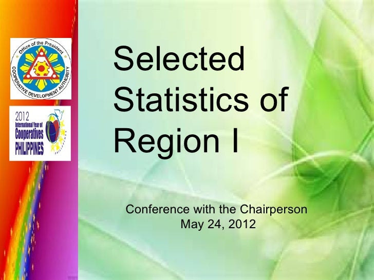 SelectedStatistics ofRegion IConference with the Chairperson         May 24, 2012