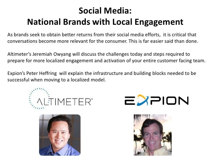 Social Media: <br />National Brands with Local Engagement<br />As brands seek to obtain better returns from their social m...