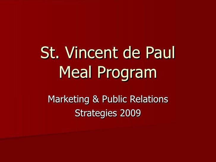 St. Vincent de Paul Meal Program Marketing & Public Relations Strategies 2009