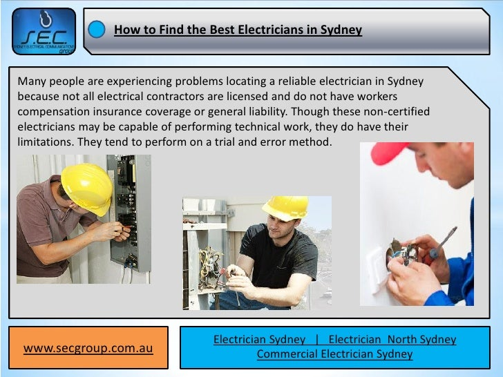 How to Find the Best Electricians in SydneyMany people are experiencing problems locating a reliable electrician in Sydney...