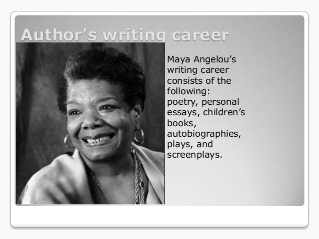 "a angelou power point author s writing career  a angelou""s"