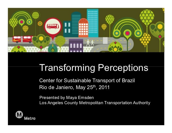 REVISED: 5/25/2011 7:18 PM                             Transforming Perceptions                             Center for Sus...