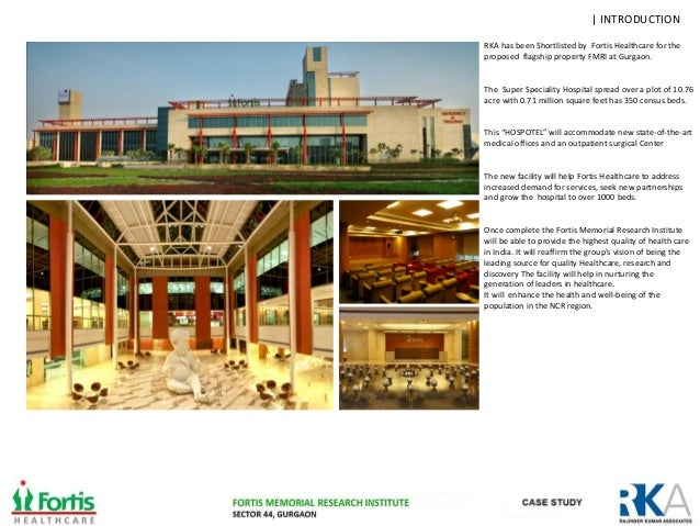 RKA FIRM PROFILE 5 FORTIS MEMORIAL RESEARCH INSTITUTE