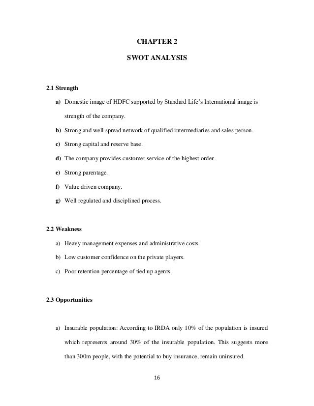 "swot analysis of hdfc standard life Summer training report  on ""to create awareness about hdfc standard life insurance product in public ""  swot analysis of hdfc sl."
