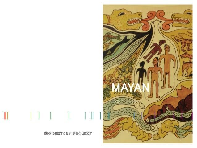 ORIGIN STORY MAYAN 1