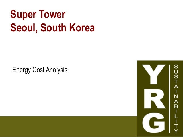 Super Tower Seoul, South Korea Energy Cost Analysis
