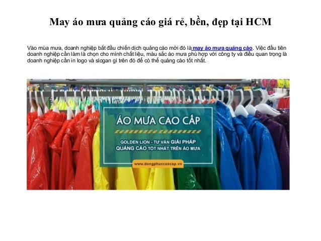 May áo mưa quảng cáo giá rẻ, bền, đẹp tại HCM Vào mùa mưa, doanh nghiệp bắt đầu chiến dịch quảng cáo mới đó là may áo mưa ...