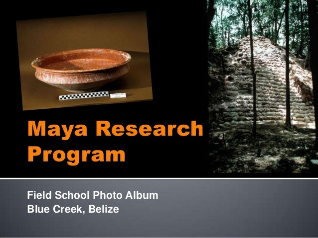 Field School Photo AlbumBlue Creek, Belize