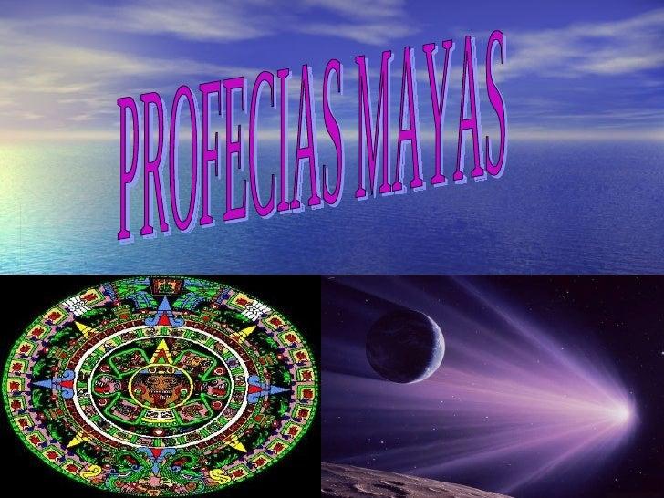 PROFECIAS MAYAS