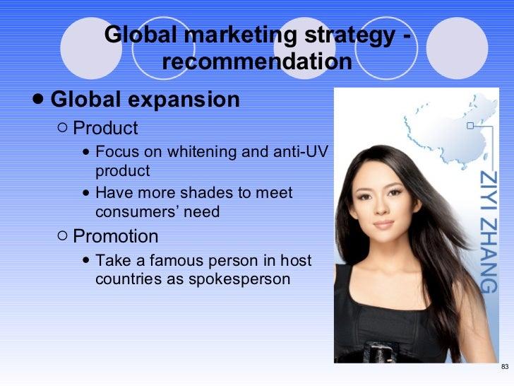 Global marketing strategy - recommendation <ul><li>Global expansion </li></ul><ul><ul><li>Product </li></ul></ul><ul><ul><...
