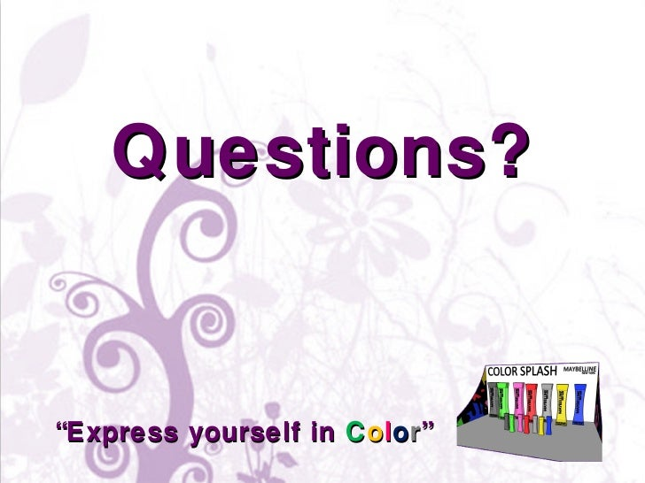 """"""" Express yourself in  C o l o r """" Questions?"""