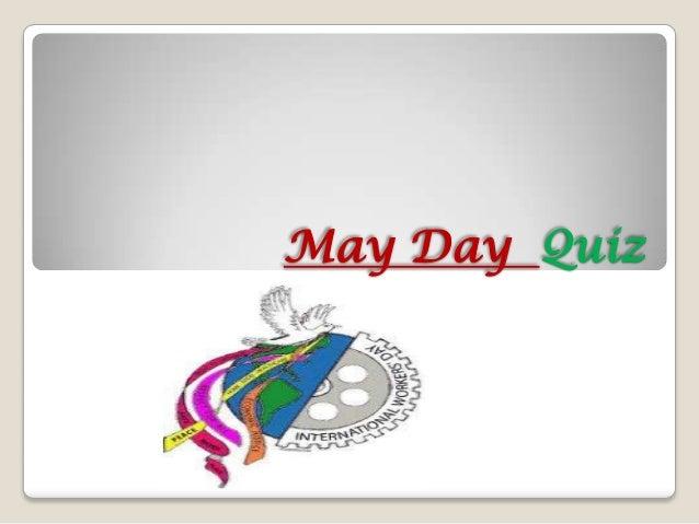 May Day Quiz