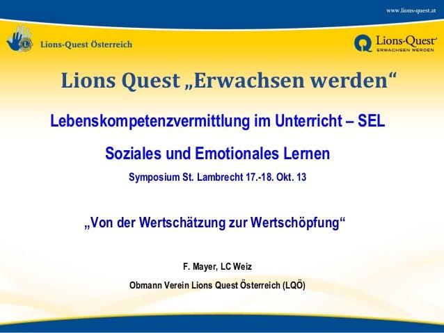 """Lions Quest """"Erwachsen werden"""" Lebenskompetenzvermittlung im Unterricht – SEL Soziales und Emotionales Lernen Symposium St..."""