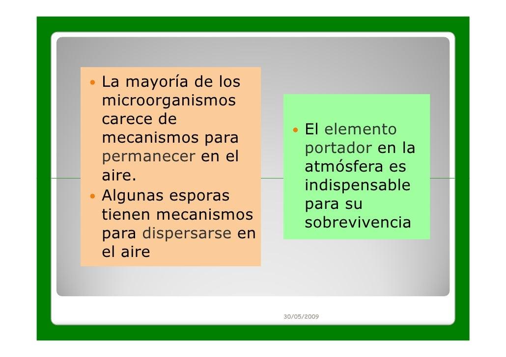 La mayoría de losmicroorganismoscarece de                           El elementomecanismos para                           p...