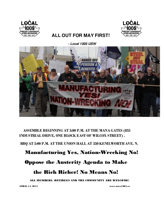 ALL OUT FOR MAY FIRST! - Local 1005 USW ASSEMBLE BEGINNING AT 3:00 P.M. AT THE MANA GATES (855 INDUSTRIAL DRIVE, ONE BLOCK...