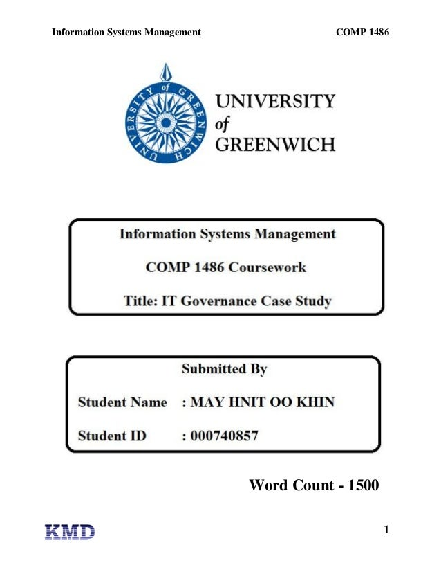 Information Systems Management              COMP 1486                                 Word Count - 1500                   ...