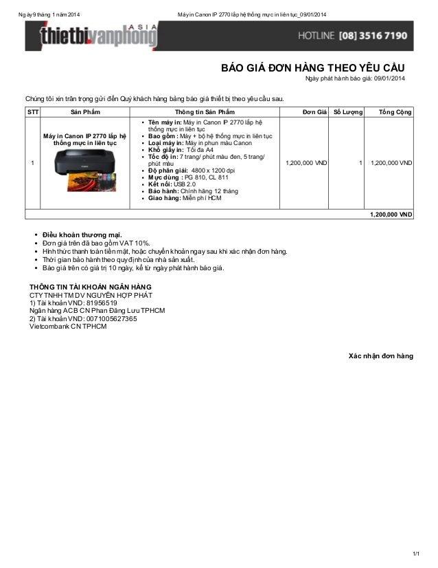 Ngày 9 tháng 1 năm 2014  Máy in Canon IP 2770 lắp hệ thống mực in liên tục_09/01/2014  BÁO GIÁ ĐƠN HÀNG THEO YÊU CẦU Ngày ...